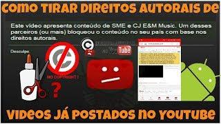 Como tirar Direitos Autorais de Videos já postados no Youtube