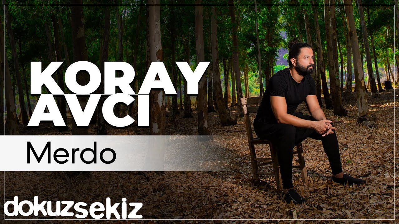 Koray Avcı - Merdo (Official Audio)