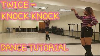 "TWICE(트와이스) ""KNOCK KNOCK"" DANCE TUTORIAL"