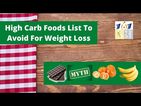 High Carb Foods To Avoid For Weight Loss