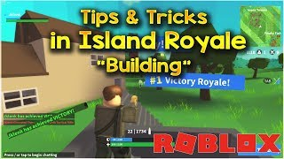 "Island Royale Tips And Tricks - ""How To Build Better in Island Royale Roblox!"" (Fortnite in Roblox)"