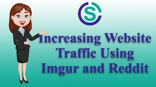 How to Increase your Website Traffic with Imgur and Reddit