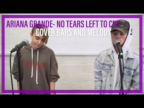 Ariana Grande - No Tears Left To Cry || Bars and Melody COVER