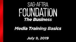 The Business: MEDIA TRAINING BASICS
