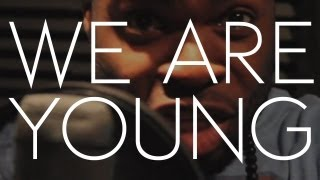 Fun.: We Are Young ft. Janelle Monáe (AHMIR R&B Group cover)