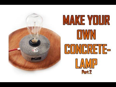 DIY Concrete lamp Part 2
