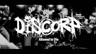 DISCORP - Allowed to Die