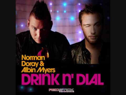 Norman Doray and Albin Myers Feat Antoine Becks Drink & Dial