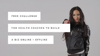 Free Challenge for Health Coaches to Build thier online and offline business by, Rachel Feldman