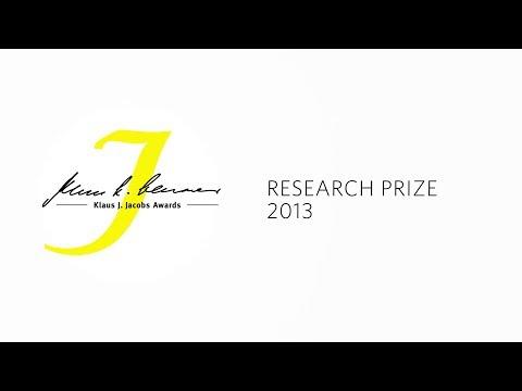 Klaus J. Jacobs Awards 2013 - Research Prize (Deutsch)