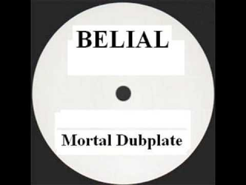 Belial - Mortal Dubplate