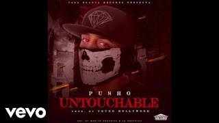 Video Untouchable Pusho