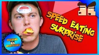 Speed Eating Surprise | Weekend Whatevers