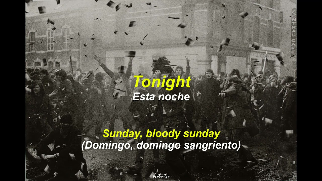 Sunday Bloody Sunday U2 Lyrics Letra En Español Youtube