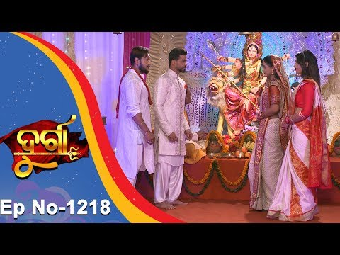 Durga | Full Ep 1218 | 2nd Nov 2018 | Odia Serial - TarangTV