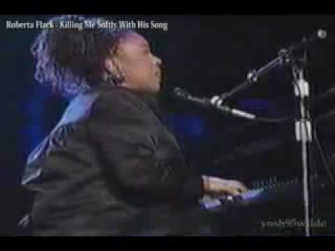 Roberta Flack / Killing Me Softly With His Song