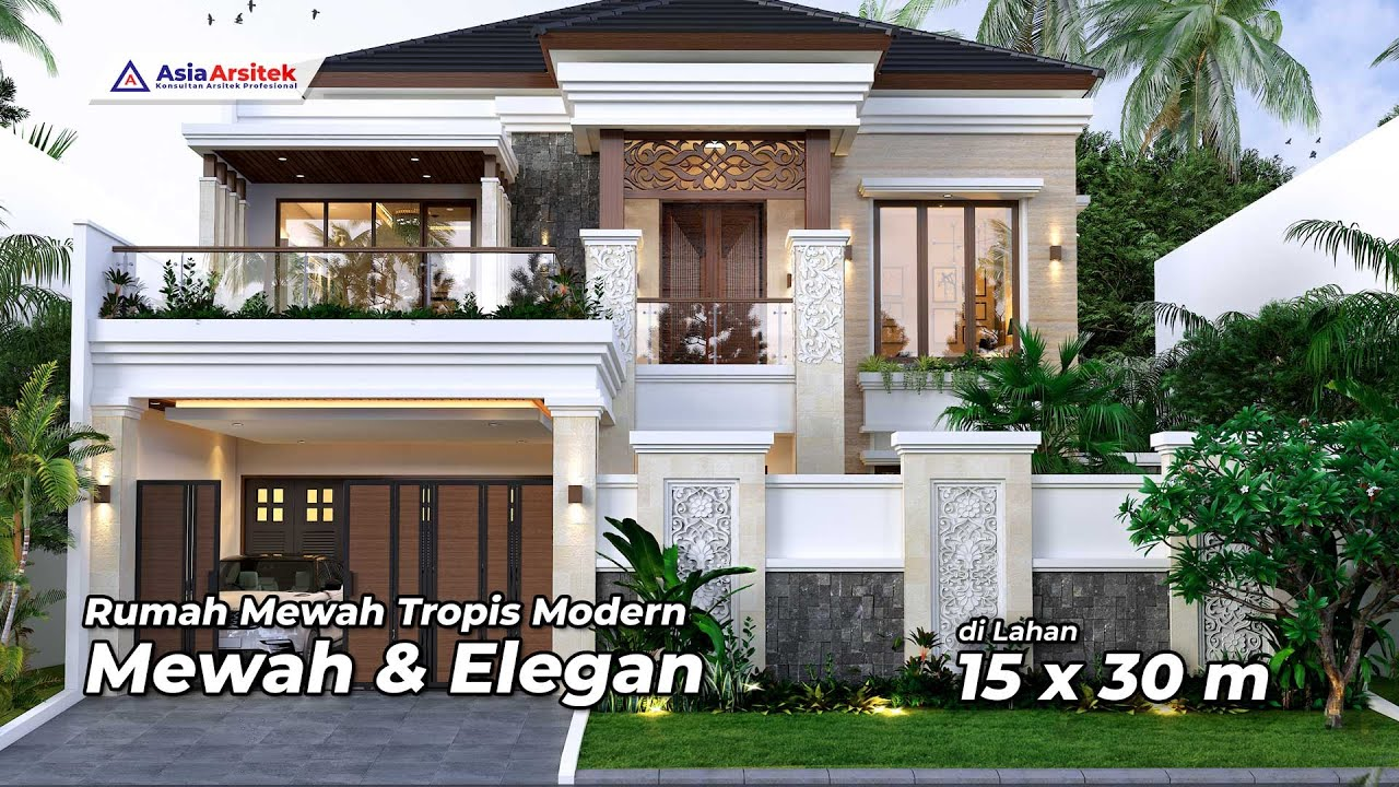Desain Rumah Mewah 2 Lantai Tropis Modern 4 Kamar Dengan Kolam Renang Di Lahan 15 X 30 Meter Youtube
