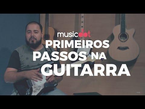 GUITARRA PARA INICIANTES: PRIMEIROS PASSOS