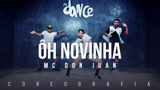 Video Ôh Novinha - MC Don Juan (Coreografia) FitDance TV download MP3, 3GP, MP4, WEBM, AVI, FLV Maret 2018