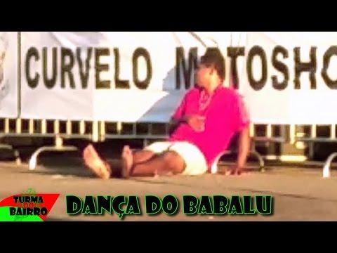 Dança do BABALU 💅 (TURMA DO BAIRRO MEMES)