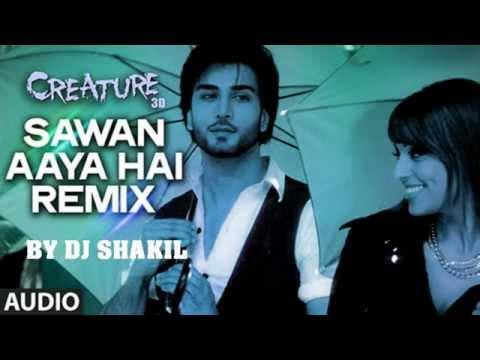 Sawan aaya hain by DJ Shakil