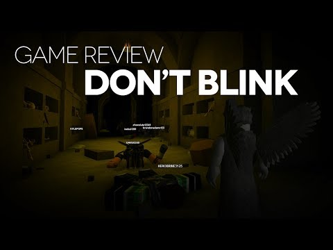 Game Review - Don't Blink