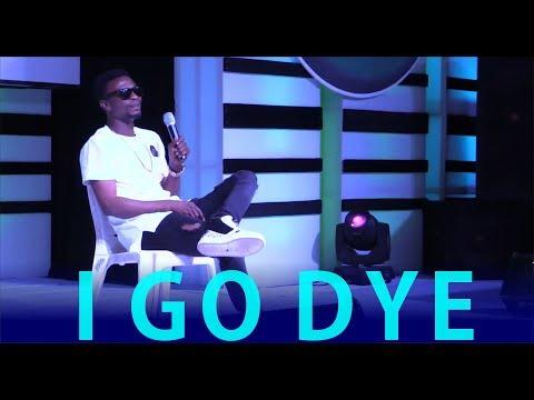 I GO DYE LATEST  COMEDY PERFORMANCE : LAGOS