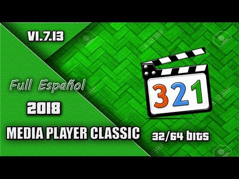 Descargar E Instalar Media Player Classic 1.7.13 32/64Bits 2018 (MEGA-MediaFire-4Shared)