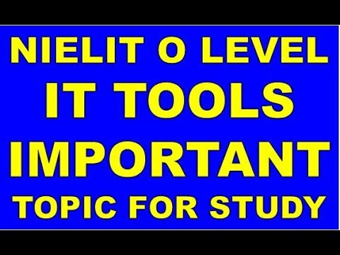 NIELIT O A LEVEL IT TOOLS M1-R4 IMPORTANT TOPIC FOR STUDY