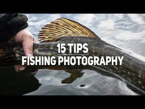 15 Tips For Better Fishing Photos - Improve You're Fishing Photography Skills