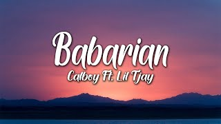 Calboy - Barbarian ft. Lil Tjay (Lyrics)