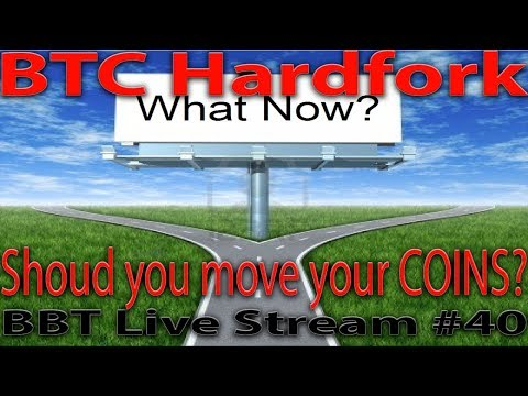 Live Episode #40 BTC Hardfork and why should you move your coins out of exchanges