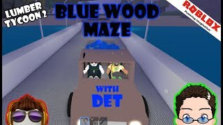 Roblox - Lumber Tycoon 2 - Blue Wood Maze w/ DetTiger