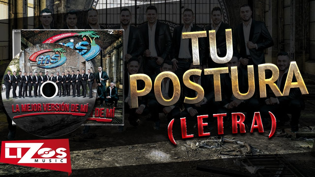 Banda Ms Tu Postura Letra Youtube