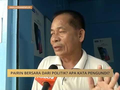 Pairin bersara dari politik? Apa kata pengundi?