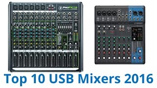 Top 10 Mixers - 10 Best USB Mixers 2016