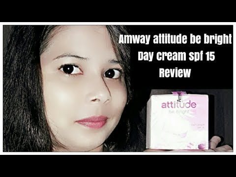 Amway attitude be bright spf 15 day cream review |Review in hindi