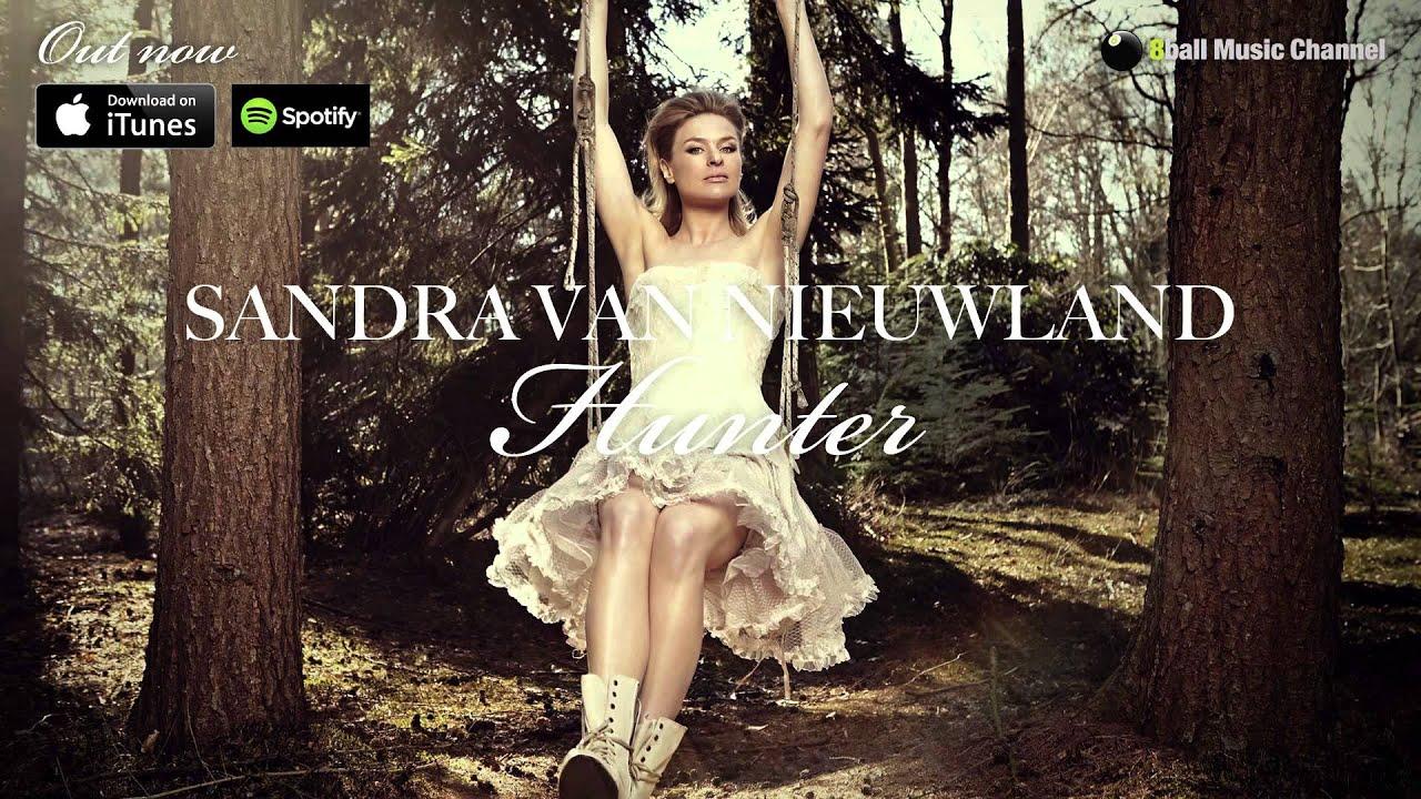 Sandra Van Nieuwland Hunter Official Audio Youtube