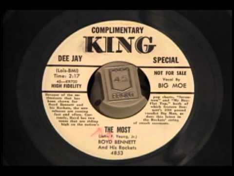 Boyd Bennett And His Rockets featuring Big Moe : The Most (1955)