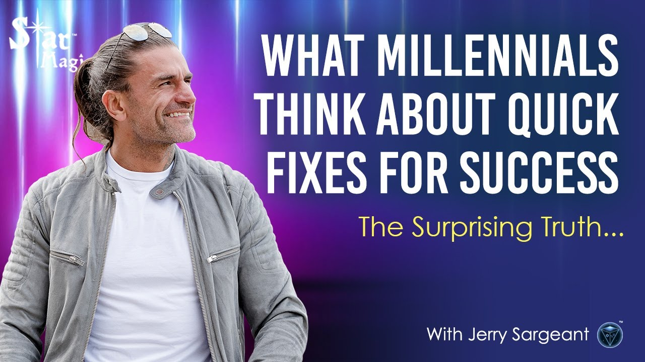 What Millennials Think About QUICK Fixes For SUCCESS (JERRY SARGEANT) No. 1 QUICK FIX INSIDE