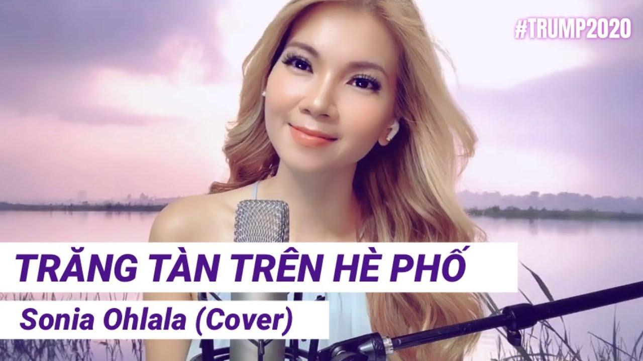 Trăng Tàn Trên Hè Phố   Phạm Thế Mỹ - Sonia Ohlala COVER