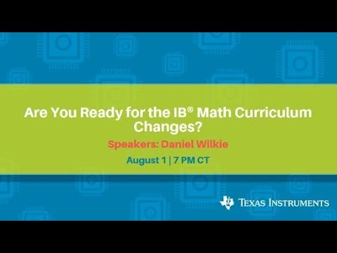Webinar: IB® ⎯ Are You Ready For The Math Curriculum Changes
