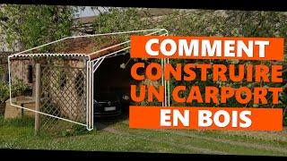 Comment construire un CARPORT en bois
