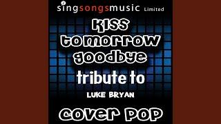Kiss Tomorrow Goodbye (Instrumental)