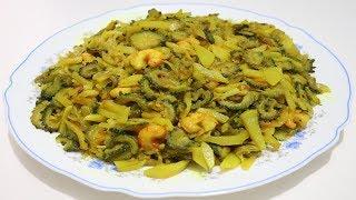 Balsam Apple Delicious Recipes | Karela Potatoes With Shrimp Recipe | Yummy Bitter Melon Fry Tasty
