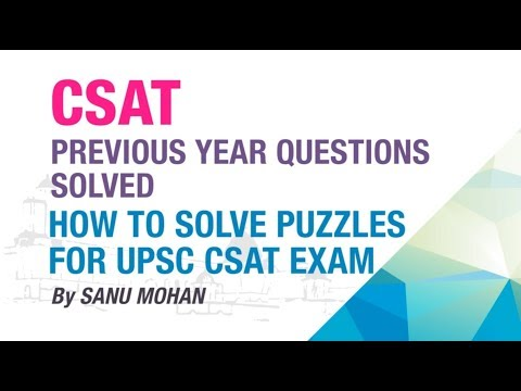 HOW TO SOLVE PUZZLES FOR UPSC CSAT EXAM ? | PREVIOUS YEAR QUESTIONS