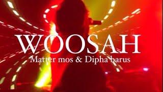 Woosah Matter