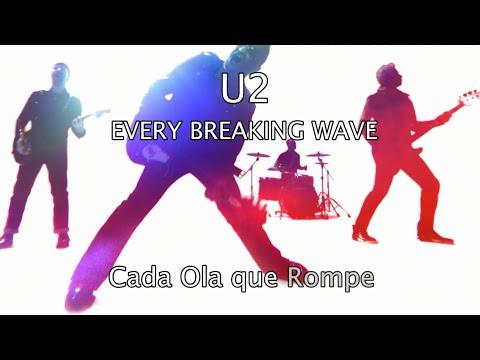 U2 - Every Breaking Wave (Subtitulado Español - Ingles) HD