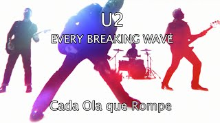 U2 - Every Breaking Wave (Subtitulado Español - Ingles) HD