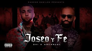 Ovi x Arcangel - Joseo Y Fe [Official Video]